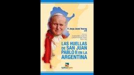 La guía que registra todas las huellas de Juan Pablo II en Argentina